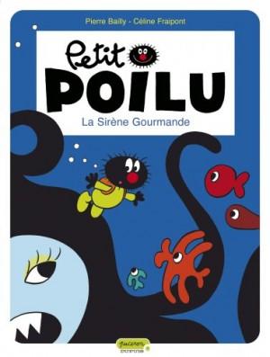 """Afficher """"Petit Poilu n° 1La sirène gourmande"""""""