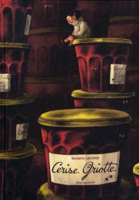 vignette de 'Cerise Griotte (Benjamin Lacombe)'