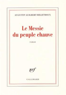 """Afficher """"Le Messie du peuple chauve"""""""