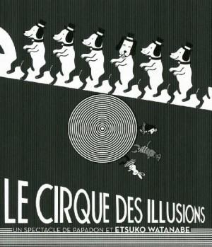 """Afficher """"cirque des illusions (Le)"""""""