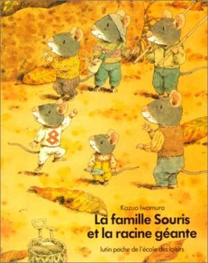 """Afficher """"La Famille Souris et la racine géante"""""""