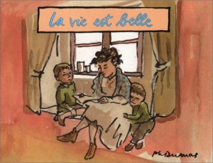 "Afficher ""Robert et LouisLa vie est belle"""