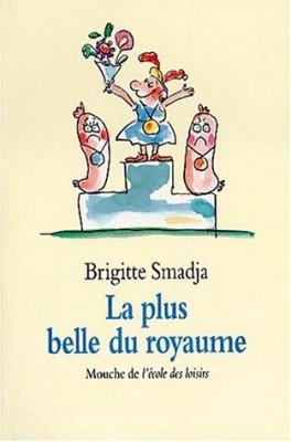 """Afficher """"Plus belle du royaume (La)"""""""
