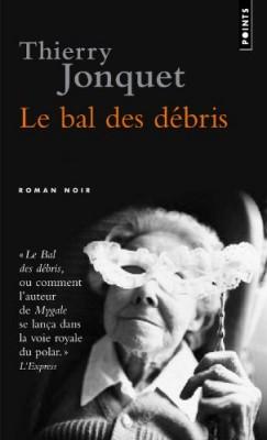 """Afficher """"Le bal des débris"""""""