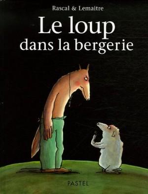 """Afficher """"Le loup dans la bergerie"""""""
