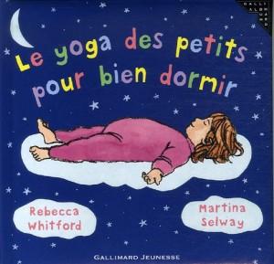 vignette de 'Le yoga des petits pour bien dormir (Whitford, Rebecca)'