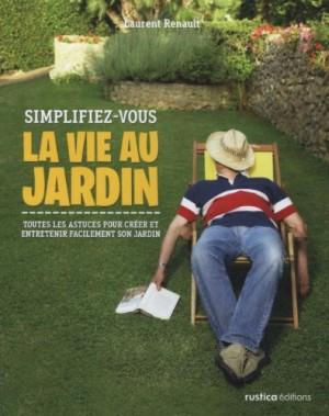 """Afficher """"Simplifiez-vous la vie au jardin"""""""
