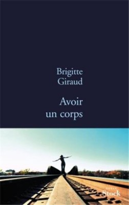 vignette de 'Avoir un corps (Brigitte Giraud)'