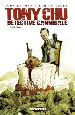 vignette de 'Tony Chu n° 1<br /> Goût décès (John Layman)'