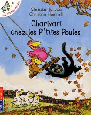 """Afficher """"Les p'tites poulesCharivari chez les p'tites poules"""""""