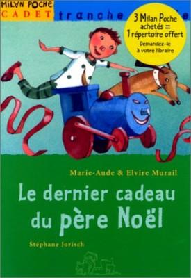 """Afficher """"Le dernier cadeau du Père Noël"""""""