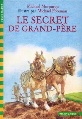 """Afficher """"Le secret de grand-père"""""""