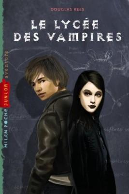 """Afficher """"Le lycée des vampires"""""""