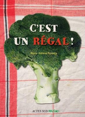 """Afficher """"C'est un régal !"""""""