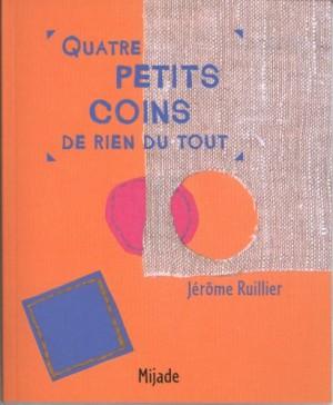 """Afficher """"Quatre petits coins de rien du tout"""""""