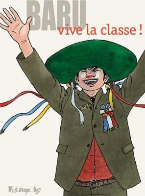 Vive la classe !, Baru