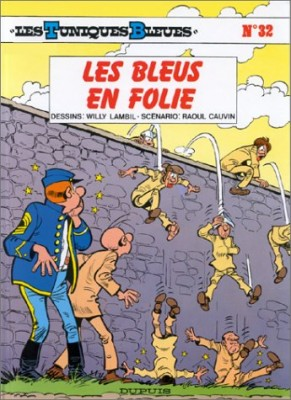 """Afficher """"Les Tuniques bleues n° 32 Les bleus en folie"""""""