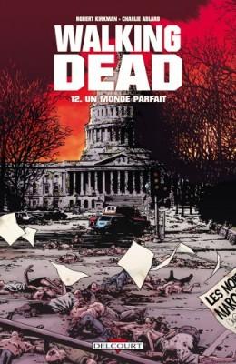 """Afficher """"Walking dead n° 12 Un monde parfait"""""""
