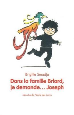 """Afficher """"Dans la famille Briard, je demande... Joseph"""""""