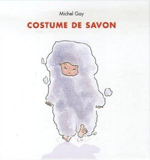 """Afficher """"Costume de savon"""""""