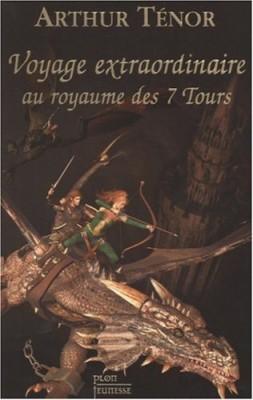 """Afficher """"Les voyages extraordinaires Voyage extraordinaire au royaume des sept tours"""""""