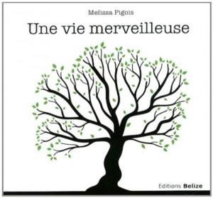 """Afficher """"Une vie merveilleuse"""""""