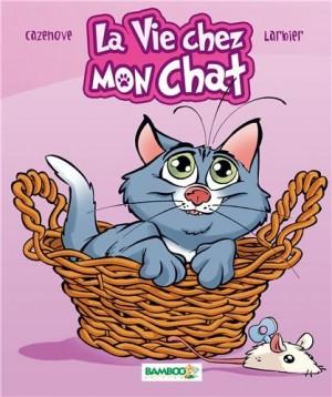 """Afficher """"vie chez mon chat (La)"""""""