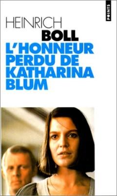 """Afficher """"L'honneur perdu de Katharina Blum ou Comment peut naître la violence et où elle peut conduire"""""""