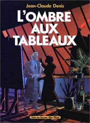 """Afficher """"L'Ombre aux tableaux"""""""