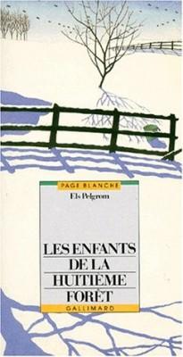 """Afficher """"Les Enfants de la Huitième Forêt"""""""