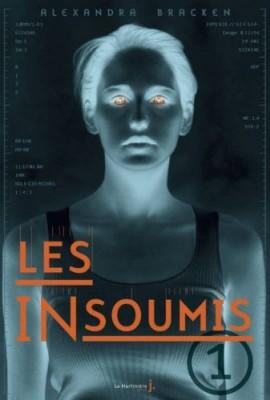 vignette de 'Les insoumis n° 1 (Alexandra Bracken)'