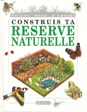 """Afficher """"Construis ta réserve naturelle"""""""