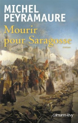 "Afficher ""Mourir pour Saragosse"""