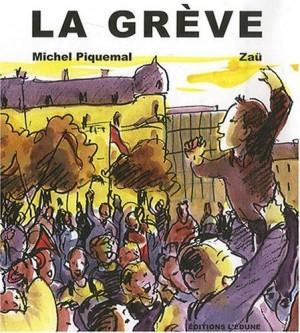 """Afficher """"La grève"""""""