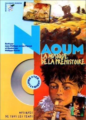 """Afficher """"Naoum la musique de la préhistoire"""""""