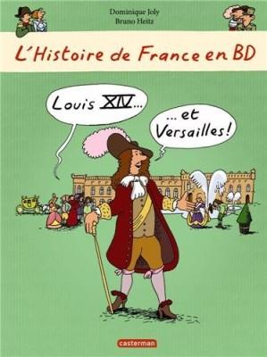 """Afficher """"L'Histoire de France en BD n° 4 Louis XIV et Versailles"""""""