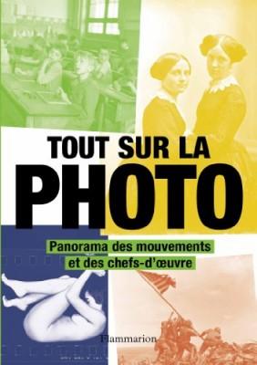 """Afficher """"Histoire de l'art Tout sur la photo"""""""