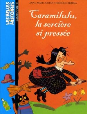 "Afficher ""Taramilulu, la sorcière si pressée"""