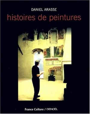 vignette de 'Histoires de peintures (Daniel Arasse)'