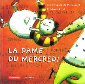 "Afficher ""La dame du mercredi"""
