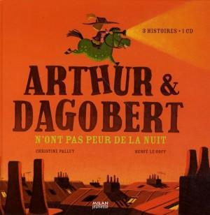 """Afficher """"Arthur & Dagobert n'ont pas peur de la nuit"""""""