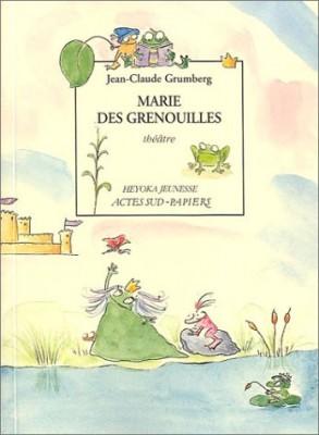 """Afficher """"Marie des grenouilles"""""""