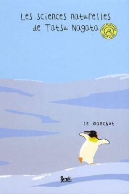 """Afficher """"Les sciences naturelles de Tatsu NagataLe manchot"""""""
