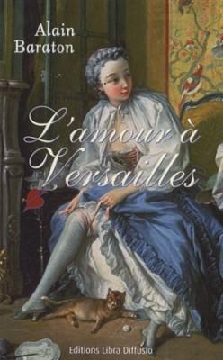 """Afficher """"L'amour à Versailles"""""""