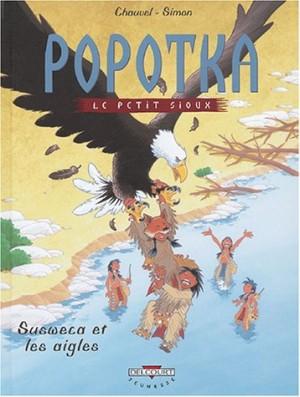 """Afficher """"Popotka le petit sioux n° 05 Susweca et les aigles"""""""