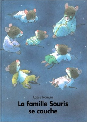 vignette de 'Famille souris (La)<br /> famille Souris se couche (La) (Kazuo Iwamura)'