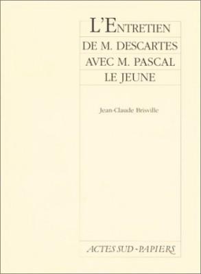 """Afficher """"entretien de M. Descartes avec M. Pascal le jeune"""""""