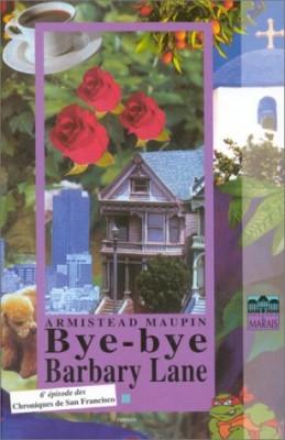 """Afficher """"Chroniques de San Francisco. n° 6 Bye-bye Barbary Lane"""""""