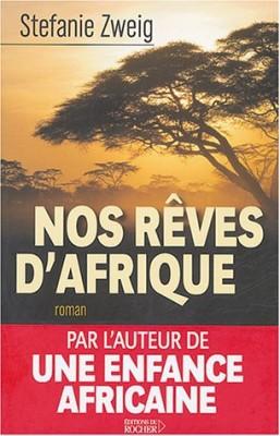 "Afficher ""Nos Rêves d'Afrique"""