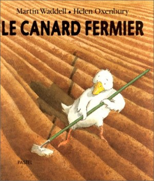 """Afficher """"Le canard fermier"""""""